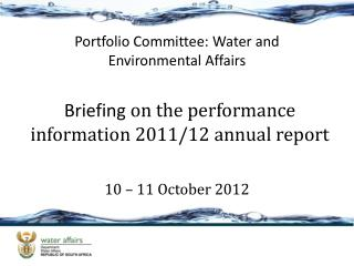 Briefing  on the performance information 2011/12 annual report