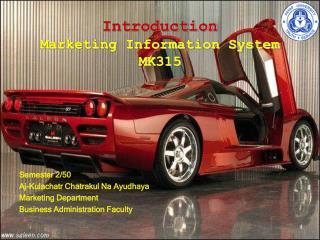 Introduction Marketing Information System MK315