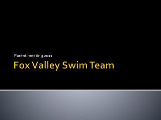 Fox  V alley Swim Team