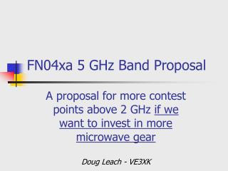 FN04xa 5 GHz Band Proposal