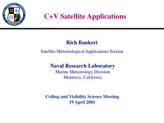 C+V Satellite Applications