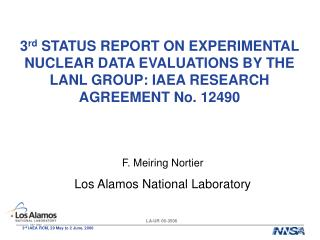 F. Meiring Nortier Los Alamos National Laboratory