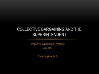 Collective Bargaining and the Superintendent