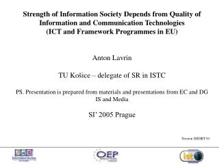 Strength of Information Society Depends from Quality of Information and Communication Technologies