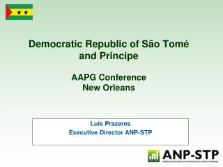 Democratic Republic of São Tomé and Principe  AAPG Conference  New Orleans