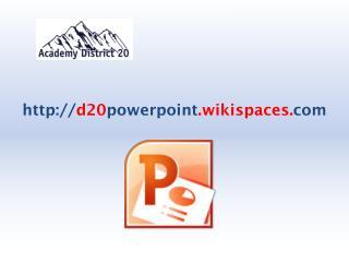 d20 powerpoint .wikispaces. com