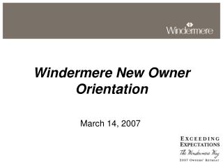 Windermere New Owner Orientation