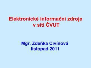 Elektronické informační zdroje  v síti ČVUT