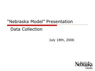 """Nebraska Model"" Presentation"