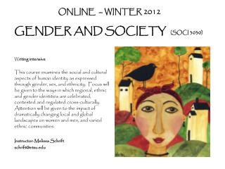 ONLINE   – WINTER 2012 GENDER AND SOCIETY   (SOCI 3030)
