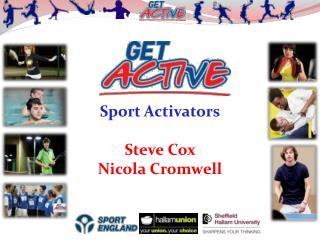 Sport Activators Steve Cox  Nicola Cromwell