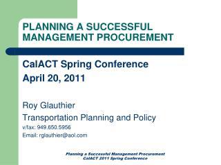 PLANNING A SUCCESSFUL MANAGEMENT PROCUREMENT