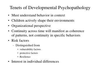 Tenets of Developmental Psychopathology