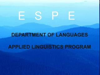 DEPARTMENT OF LANGUAGES  APPLIED LINGUISTICS PROGRAM