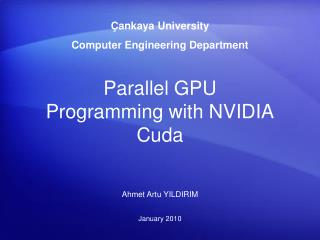 Parallel GPU Programming with NVIDIA Cuda