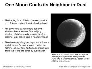 One Moon Coats its Neighbor in Dust