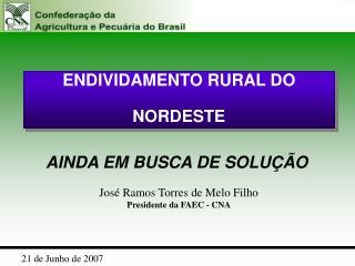 ENDIVIDAMENTO RURAL DO  NORDESTE