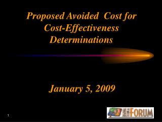 Proposed Avoided  Cost for  Cost-Effectiveness Determinations