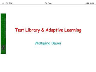 Test Library & Adaptive Learning
