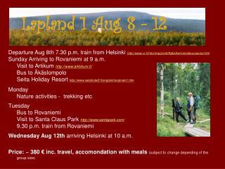 Lapland 1 Aug 8 - 12