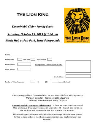 The Lion  King ExxonMobil Club – Family Event Saturday , October 19, 2013 @ 1:30  pm
