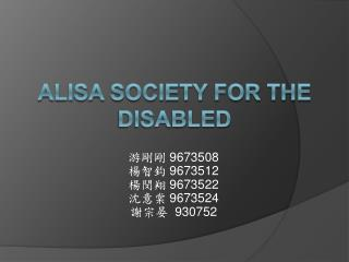Alisa Society for the  Disabled