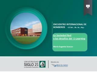 ENCUENTRO INTERNACIONAL DE BOMBEROS    - 12 Set. ; Bs. As., Arg.- La Sociedad Red