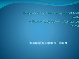 Integrating Content Management tool  with  Software Development Assistance (SDA)