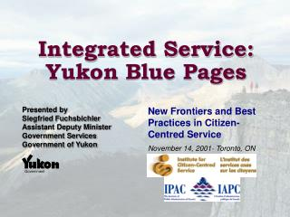 Integrated Service: Yukon Blue Pages