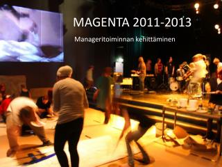 MAGENTA 2011-2013