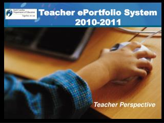 Teacher ePortfolio System