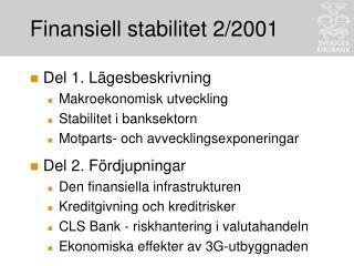 Finansiell stabilitet 2/2001
