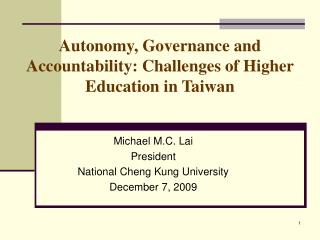 Autonomy, Governance and Accountability: Challenges of Higher Education in Taiwan