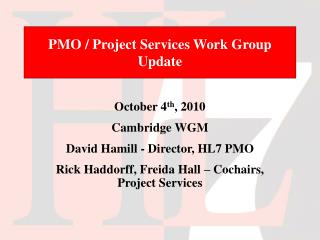 PMO / Project Services Work Group Update