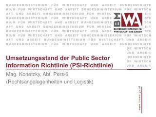 Umsetzungsstand der Public Sector Information Richtlinie  (PSI-Richtlinie)