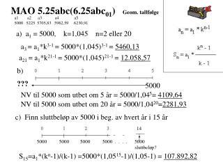 MAO 5.25abc(6.25abc 01 )    Geom. tallfølge