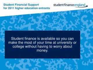 Student Financial Support for 2011 higher education entrants