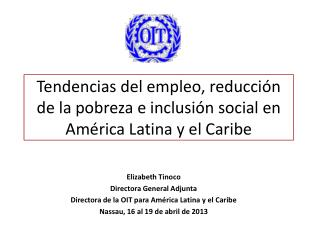 Tendencias del empleo, reducción de la pobreza e inclusión social en América Latina y el Caribe