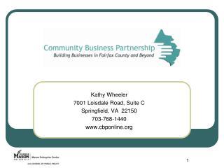 Kathy Wheeler 7001 Loisdale Road, Suite C Springfield, VA  22150 703-768-1440 cbponline
