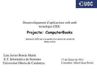 Desenvolupament d'aplicacions web amb tecnologia J2EE. Projecte:  ComputerBooks