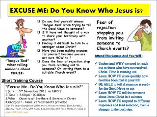 EXCUSE ME! Do You Know Who Jesus is?