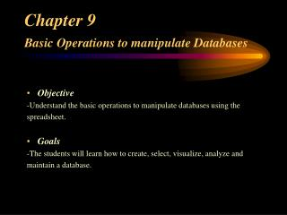 Chapter 9  Basic Operations to manipulate Databases