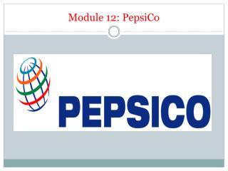 Module 12: PepsiCo