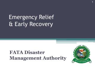 Emergency Relief                            & Early Recovery