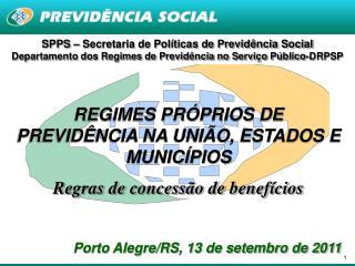 SPPS – Secretaria de Políticas de Previdência Social