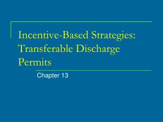 Incentive-Based Strategies: Transferable Discharge Permits