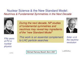 Nuclear Science & the New Standard Model:  Neutrinos & Fundamental Symmetries in the Next Decade