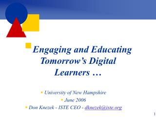 Engaging and Educating Tomorrow's Digital Learners …