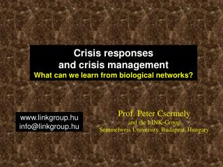 Prof. Peter Csermely and the LINK-Group Semmelweis University, Budapest, Hungary