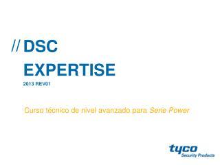 DSC  EXPERTISE 2013 REV01